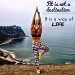 Fit is not a destination.It is a wayof